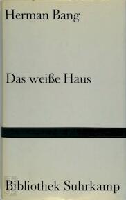 Das weiße Haus - Herman Bang (ISBN 9783518015865)