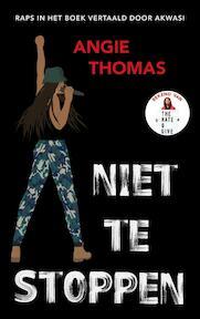 Niet te stoppen - Angie Thomas (ISBN 9789048848324)