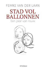 Stad vol ballonnen - Femke van der Laan (ISBN 9789046825709)