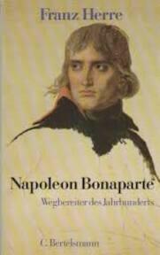 Napoleon Bonaparte - Franz Herre (ISBN 9783570075692)
