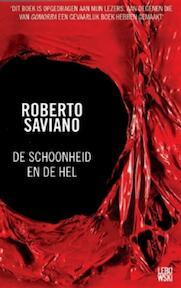 De schoonheid & de hel - Roberto Saviano (ISBN 9789048803002)