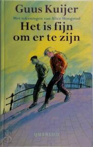 Het is fijn om er te zijn - G. Kuijer (ISBN 9789021472676)