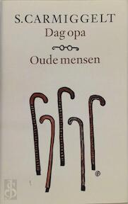 Dag opa & Oude mensen - Simon Carmiggelt, S. Carmiggelt (ISBN 9789029509343)