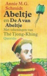 Abeltje en De A van Abeltje - Annie M.g. Schmidt (ISBN 9789021481555)