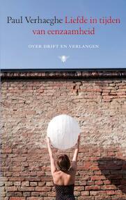 Liefde in tijden van eenzaamheid - Paul Verhaeghe (ISBN 9789023459712)