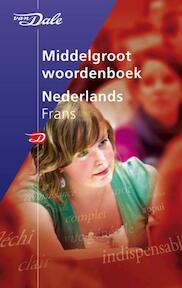 Van Dale Middelgroot Woordenboek Nederlands-Frans (ISBN 9789066482845)