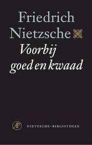 Voorbij goed en kwaad - Friedrich Nietzsche (ISBN 9789029536912)