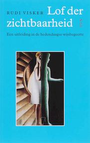 Lof der zichtbaarheid - R. Visker (ISBN 9789085064602)