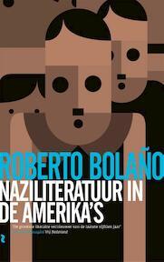 Nazi literatuur in de Amerika's - Roberto Bolaño (ISBN 9789048818525)
