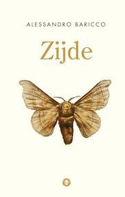 Zijde - Alessandro Baricco (ISBN 9789023482246)