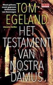 Het testament van Nostradamus - Tom Egeland (ISBN 9789044530988)