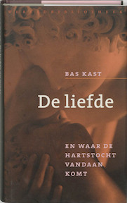 De liefde - Bas Kast (ISBN 9789028421424)