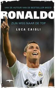 Ronaldo - Luca Caioli (ISBN 9789400400559)