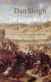 De lange tocht - Dan Sleigh (ISBN 9789025369170)