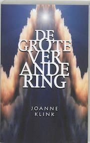 De grote verandering - J. Klink (ISBN 9789025951399)