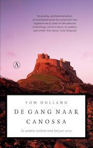 De gang naar Canossa - Tom Holland (ISBN 9789025368050)