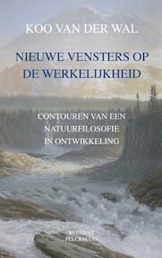 Nieuwe vensters op de werkelijkheid - Koo van der Wal (ISBN 9789086871070)