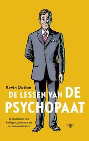 De lessen van de psychopaat - Kevin Dutton (ISBN 9789023476191)