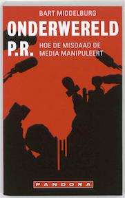 Onderwereld pr. - B. Middelburg (ISBN 9789046702383)