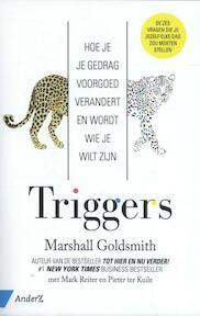 Triggers - Marshall Goldsmith, Mark Reiter, Pieter ter Kuile (ISBN 9789462960176)