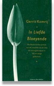 In liefde bloeyende - G. Komrij (ISBN 9789035119598)