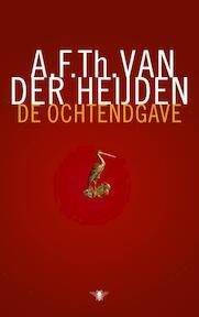 De ochtendgave - A.F.Th. van der Heijden (ISBN 9789023457763)
