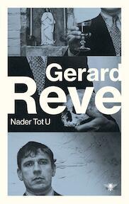 Nader tot U - Gerard Reve (ISBN 9789023498933)