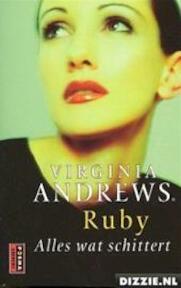 Ruby / 3 Alles wat schittert - V. Andrews (ISBN 9789024547258)