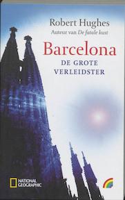 Barcelona, de grote verleidster - R. Hughes (ISBN 9789041706171)