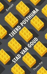 Stad van goud - Tjeerd Posthuma (ISBN 9789400406124)