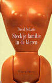Steek je familie in de kleren - David Sedaris (ISBN 9789050005944)