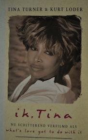 Ik tina - Tina Turner (ISBN 9789024514861)