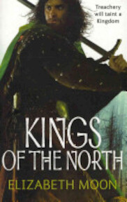 Kings of the North - Elizabeth Moon (ISBN 9781841497686)