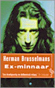 Ex-minnaar - Herman Brusselmans (ISBN 9789057132933)