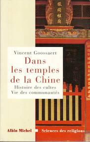 Dans les temples de la Chine - Vincent Goossaert (ISBN 9782226114440)