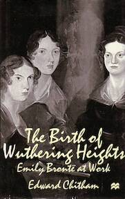 The Birth of Wuthering Heights - Edward Chitham (ISBN 9780333683521)