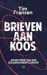 Brieven aan Koos - Tim Fransen (ISBN 9789492478665)