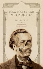 Max Havelaar met zombies - Martijn Adelmund (ISBN 9789463626200)