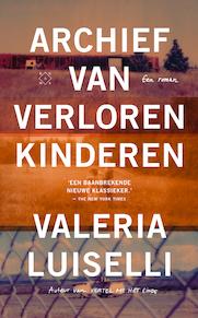 Archief van verloren kinderen - Valeria Luiselli (ISBN 9789492478962)
