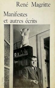 Manifeste et autres écrits - René Magritte, Marcel Mariën