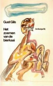 Het zoemen van de bierkaai - Gust Gils (ISBN 9789023409328)