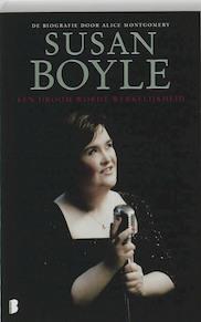 Susan Boyle een biografie - S. Boyle, A. Montgomery (ISBN 9789022555637)