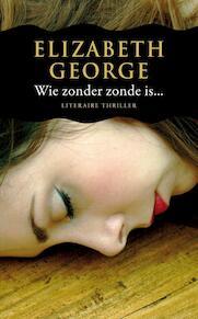 Wie zonder zonde is... - Elizabeth George (ISBN 9789022998670)