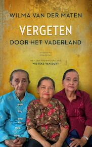 Vergeten door het Vaderland - Voorwoord Wieteke van Dort - Wilma van der Maten (ISBN 9789054293842)