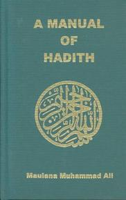 A Manual of Hadith - Muhammad Ali (ISBN 9780913321157)
