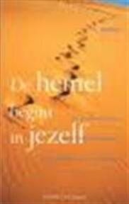 De hemel begint in jezelf - Anselm Grün (ISBN 9789024262496)