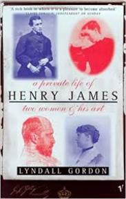 A private life of Henry James - Lyndall Gordon (ISBN 9780099386117)