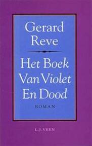 Het boek van violet en dood - Gerard Reve (ISBN 9789025407773)