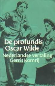 De profundis - Oscar Wilde, Gerrit Komrij (ISBN 9789029003025)