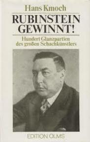 Rubinstein gewinnt. Hundert Glanzpartien des grossen Schachkünstlers - Hans Kmock (ISBN 3283000840)